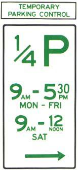 Parking sign - temporary parking control